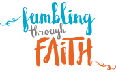 Fumbling Through Faith